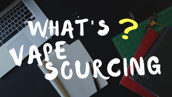 whats VapeSourcing