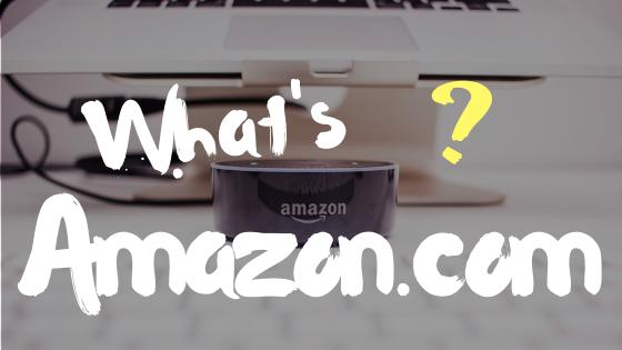 Amazon.comとは