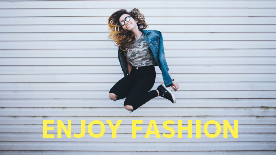 ENJOY FASHION